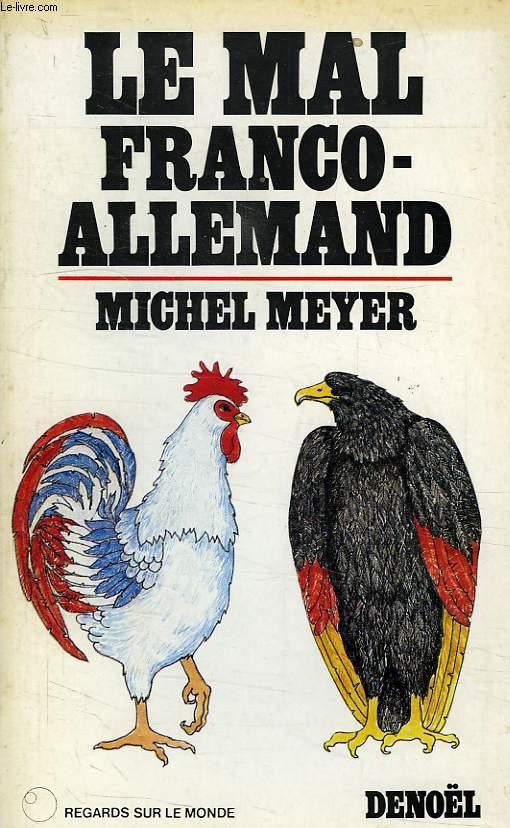 LE MAL FRANCO-ALLEMAND