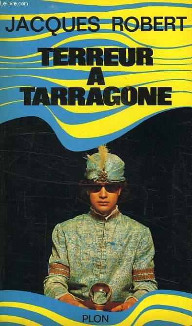TERREUR A TARRAGONE