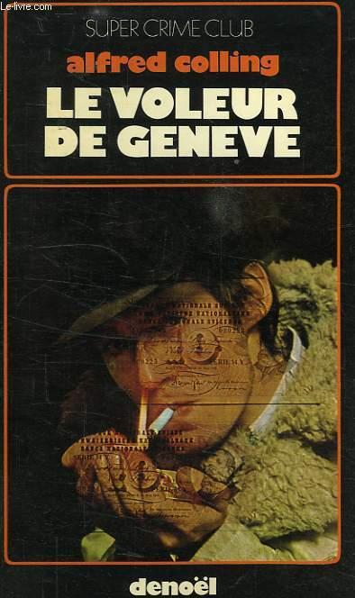 LE VOLEUR DE GENEVE
