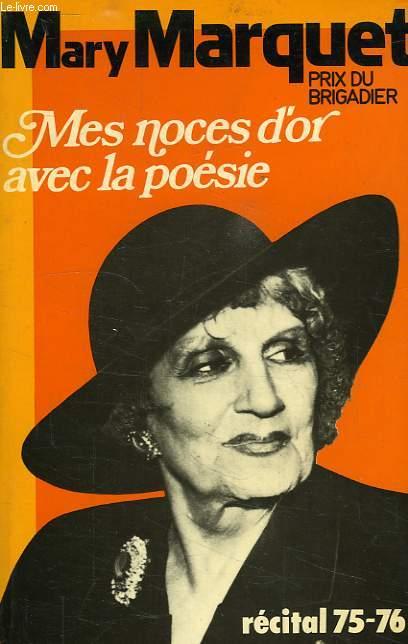 MES NOCES D'OR AVEC LA POESIE, RECITALS 1975-1976