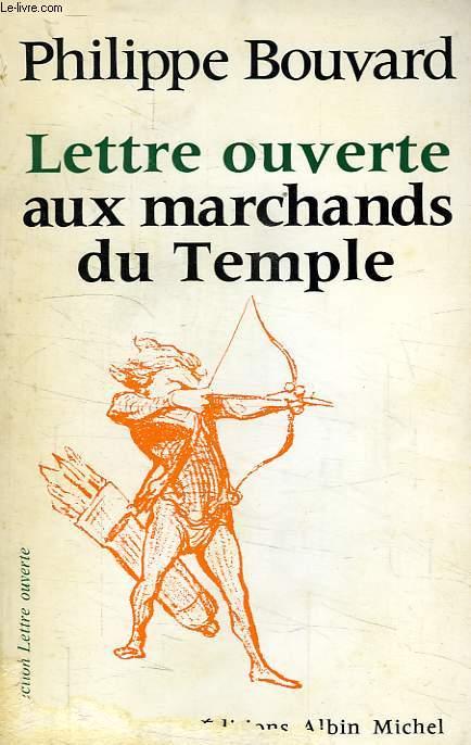 LETTRE OUVERTE AUX MARCHANDS DU TEMPLE