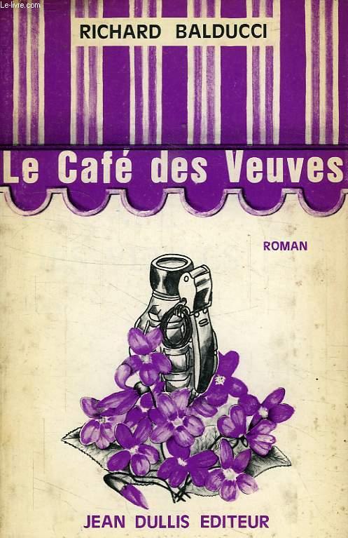 LE CAFE DES VEUVES