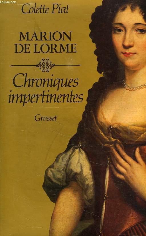 MARION DELORME, CHRONIQUES IMPERTINENTES