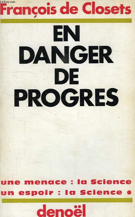 EN DANGER DE PROGRES
