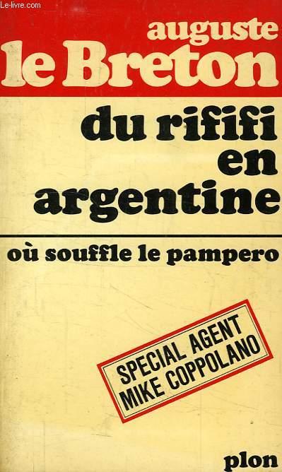 DU RIFIFI EN ARGENTINE, OU SOUFFLE LE PAMPERO