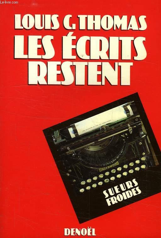 LES ECRITS RESTENT