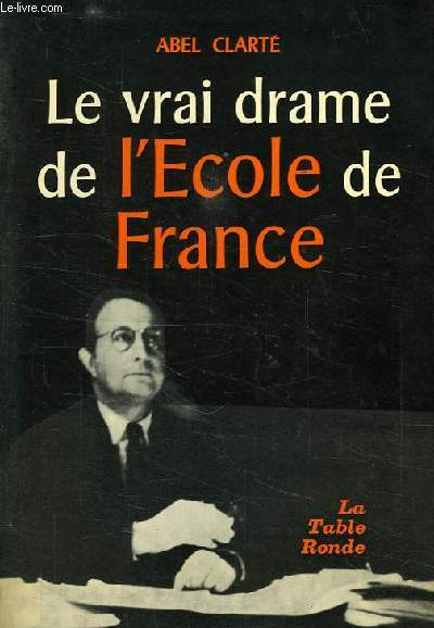 LE VRAI DRAME DE L'ECOLE DE FRANCE