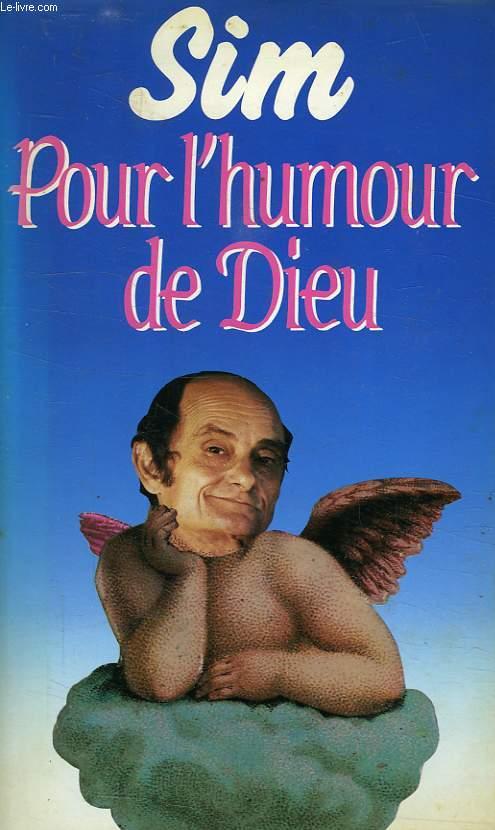 POUR L'HUMOUR DE DIEU