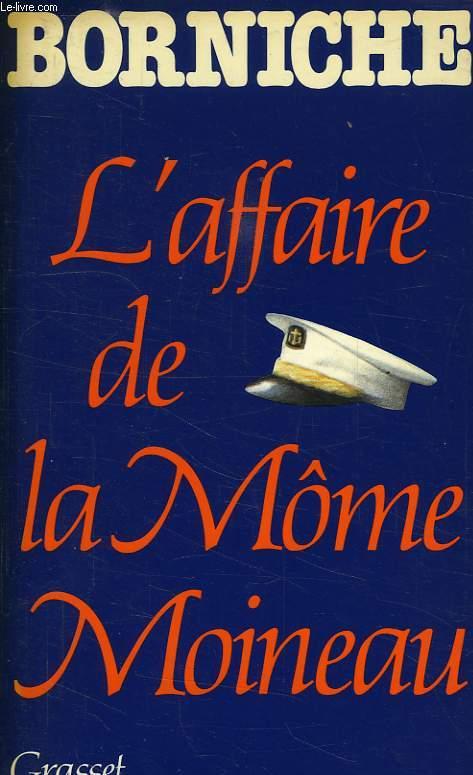 L'AFFAIRE DE LA MOME MOINEAU