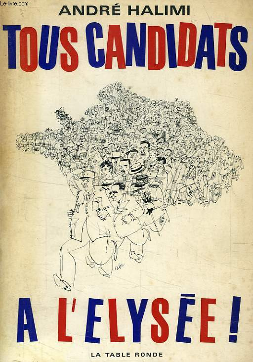 TOUS CANDIDATS A L'ELYSEE !