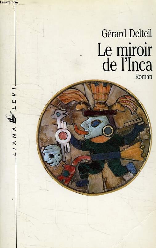 LE MIROIR DE L'INCA