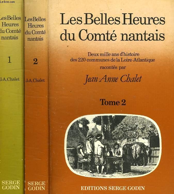 LES BELLES HEURES DU COMTE NANTAIS, 2 TOMES