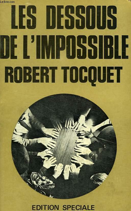 LES DESSOUS DE L'IMPOSSIBLE
