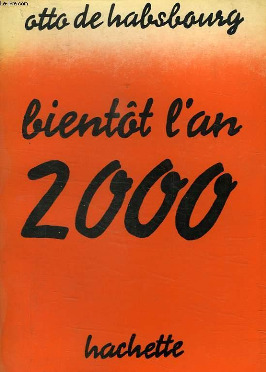 BIENTOT L'AN 2000