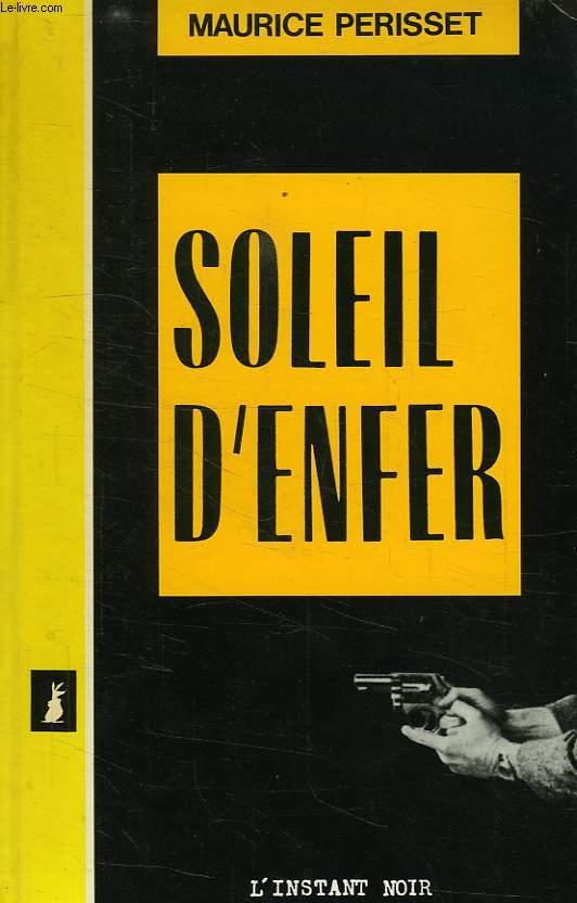 SOLEI D'ENFER
