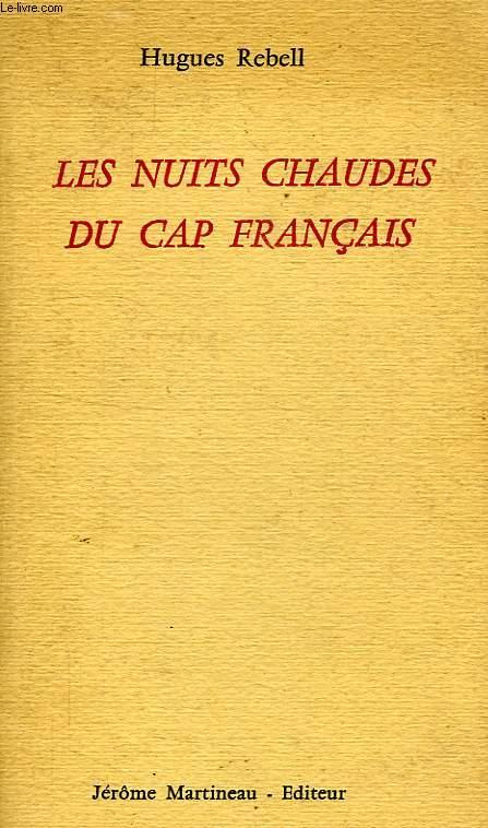 LES NUITS CHAUDES DU CAP FRANCAIS