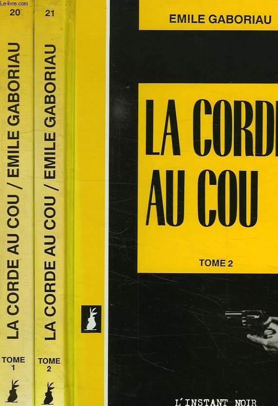 LA CORDE AU COU, 2 TOMES