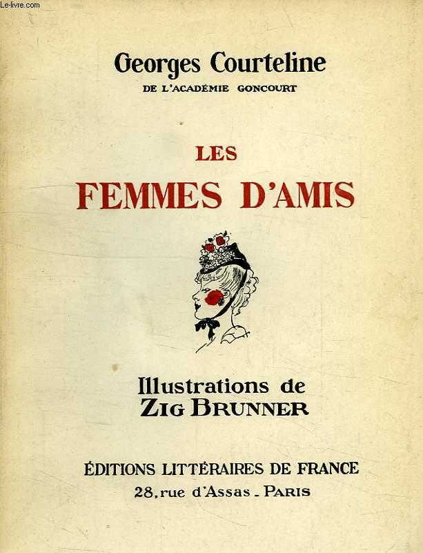 LES FEMMES D'AMIS, ET AUTRES CONTES