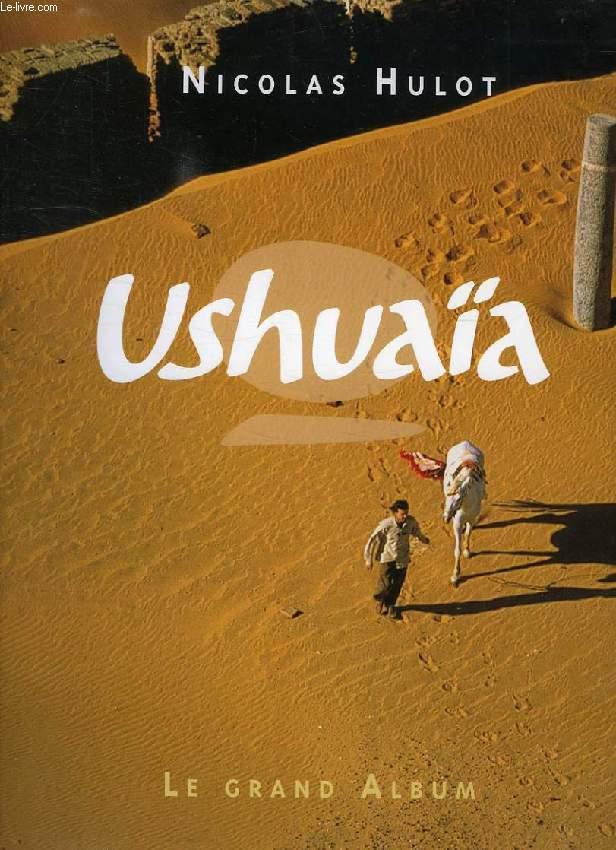 USHUAIA, LE GRAND ALBUM