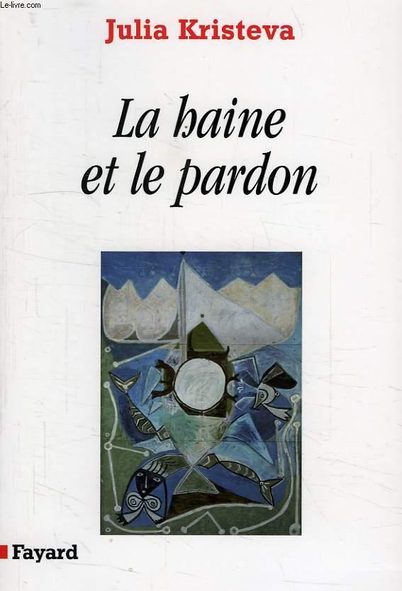 LA HAINE ET LE PARDON, POUVOIRS ET LIMITES DE LA PSYCHANALYSE III