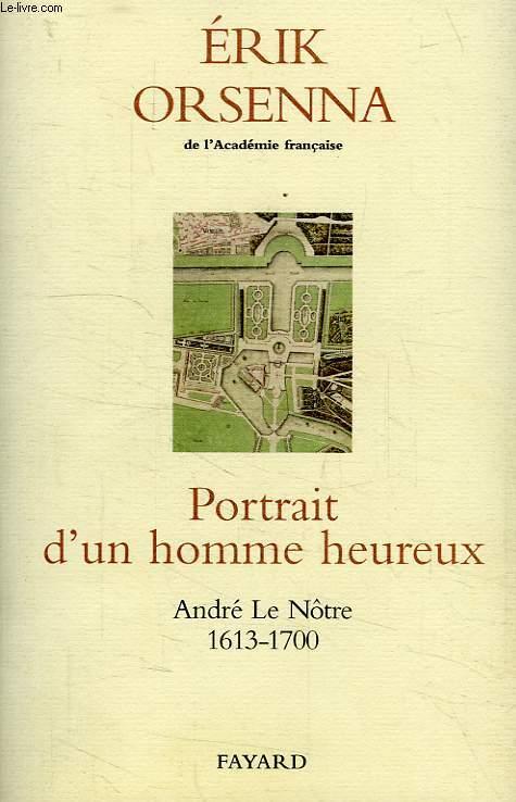 PORTRAIT D'UN HOMME HEUREUX, ANDRE LE NOTRE, 1613-1700