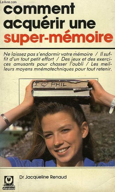 COMMENT ACQUERIR UNE SUPER-MEMOIRE