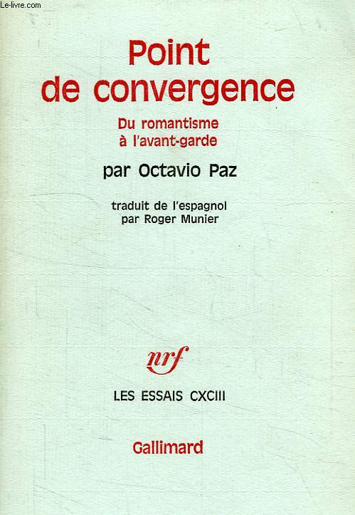 POINT DE CONVERGENCE, DU ROMANTISME A L'AVANT-GARDE