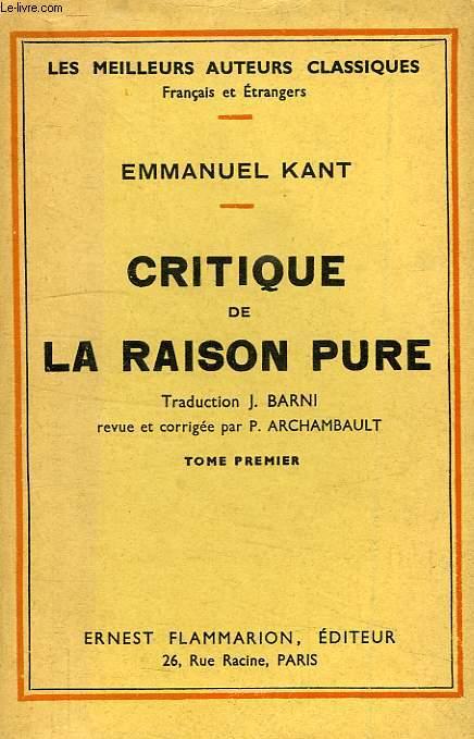 CRITIQUE DE LA RAISON PURE, TOME I