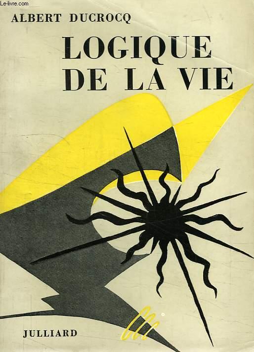 LOGIQUE DE LA VIE