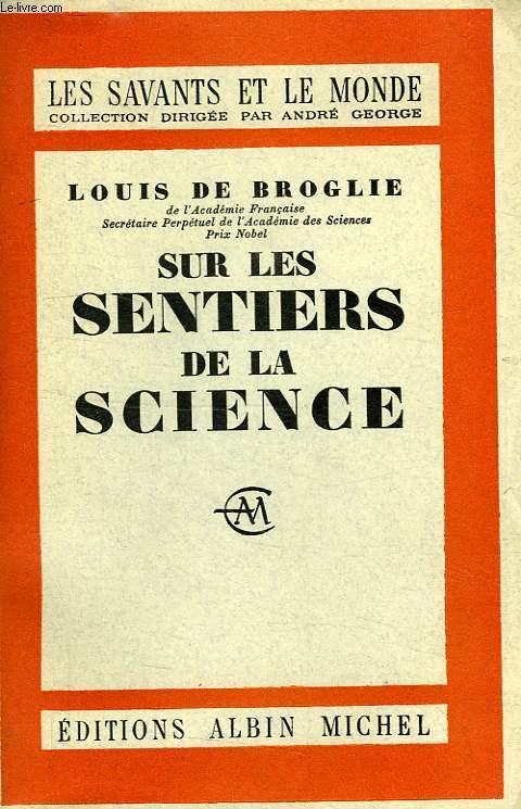 SUR LES SENTIERS DE LA SCIENCE