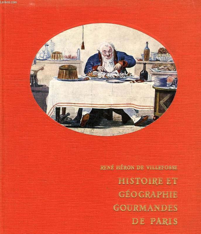 HISTOIRE ET GEOGRAPHIE GOURMANDES DE PARIS