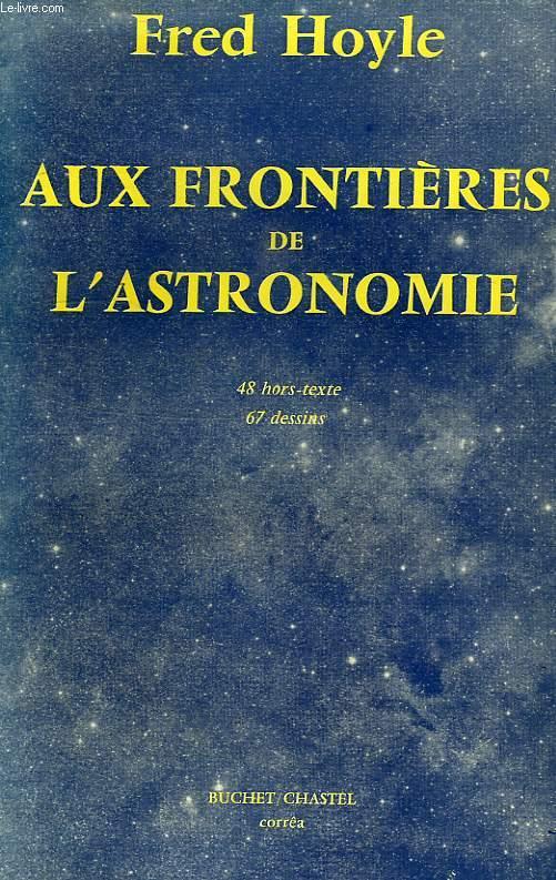 AUX FRONTIERES DE L'ASTRONOMIE