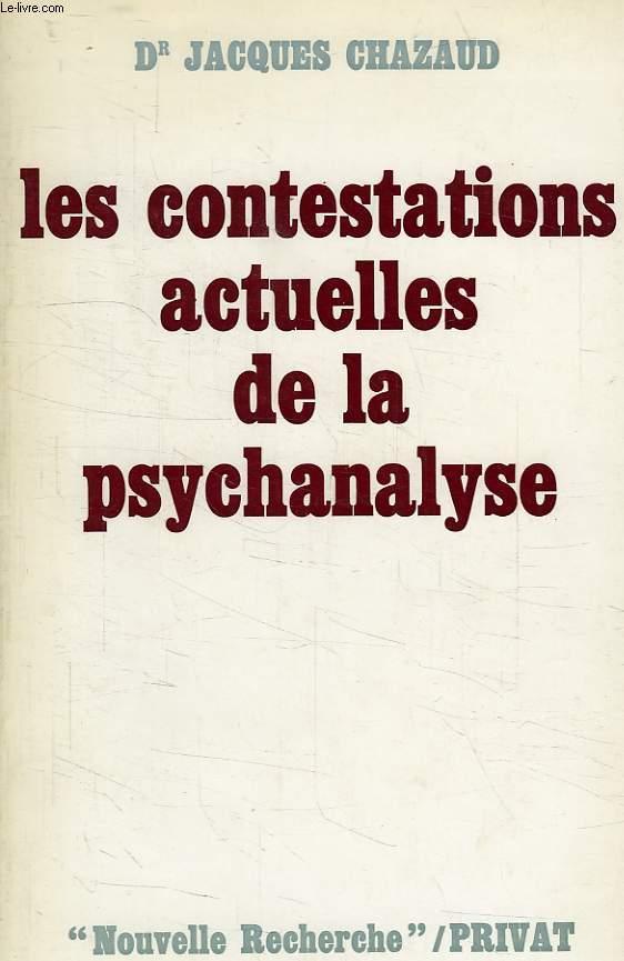 LES CONTESTATIONS ACTUELLES DE LA PSYCHANALYSE
