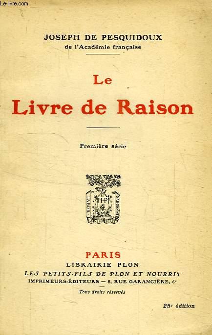 LE LIVRE DE RAISON, 1re SERIE