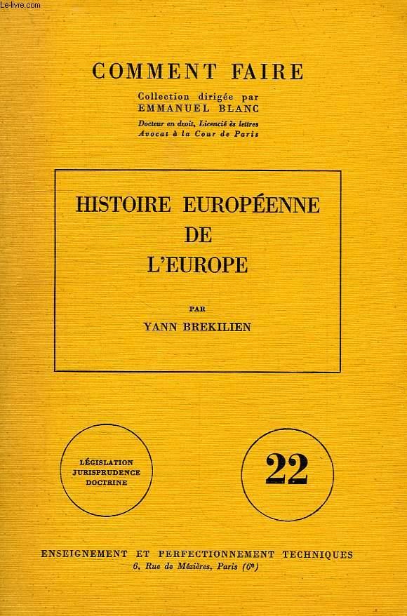 HISTOIRE EUROPEENNE DE L'EUROPE
