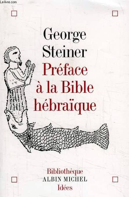 PREFACE A LA BIBLE HEBRAIQUE