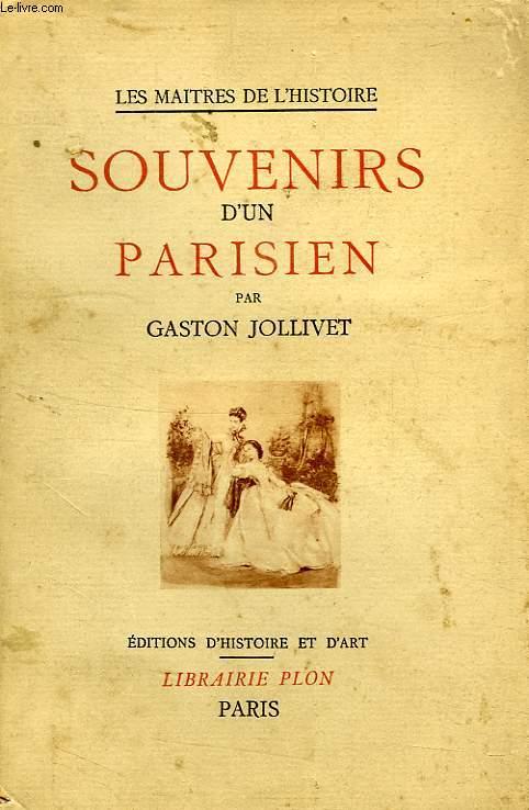 SOUVENIRS D'UN PARISIEN