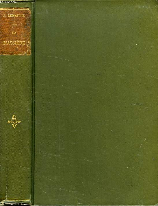 LA MASSIERE, COMEDIE EN 4 ACTES