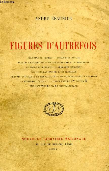 FIGURES D'AUTREFOIS