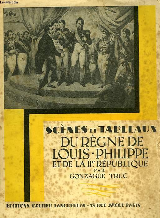 SCENES ET TABLEAUX DU REGNE DE LOUIS-PHILIPPE ET DE LA IIe REPUBLIQUE