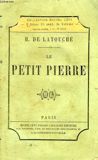LE PETIT PIERRE