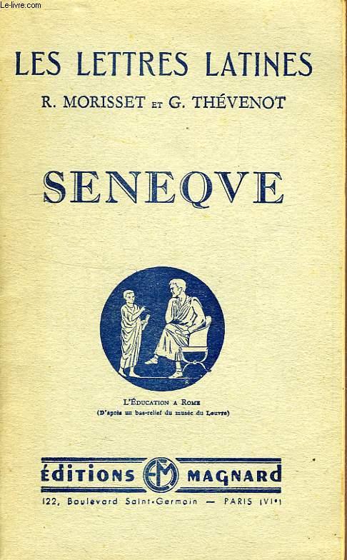 SENEQUE (CHAPITRE XXIII DES 'LETTRES LATINES')