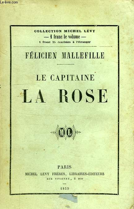 LE CAPITAINE LA ROSE