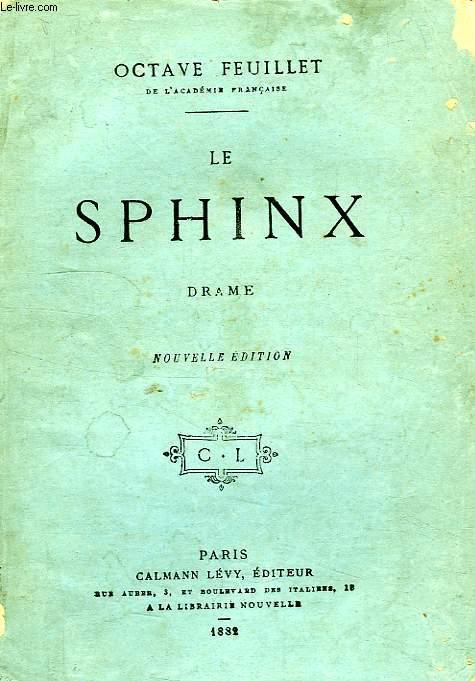 LE SPHINX, DRAME EN 4 ACTES