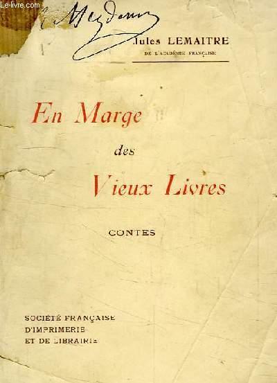 EN MARGE DES VIEUX LIVRES, CONTES