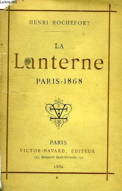 LA LANTERNE, PARIS-1868