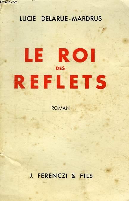 LE ROI DES REFLETS