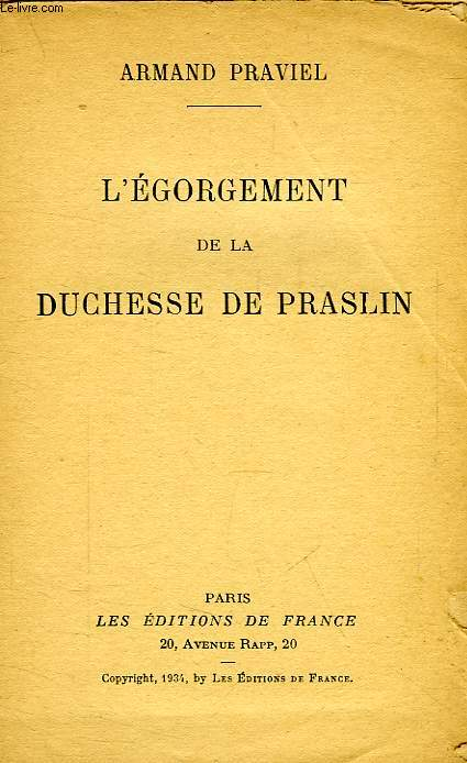 L'EGORGEMENT DE LA DUCHESSE DE PRASLIN