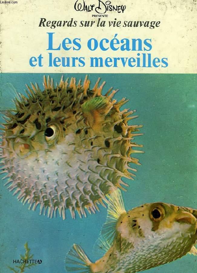 LES OCEANS ET LEURS MERVEILLES