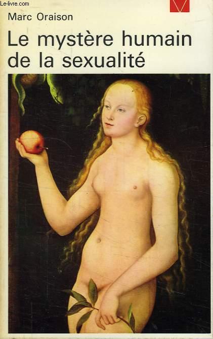 LE MYSTERE HUMAIN DE LA SEXUALITE